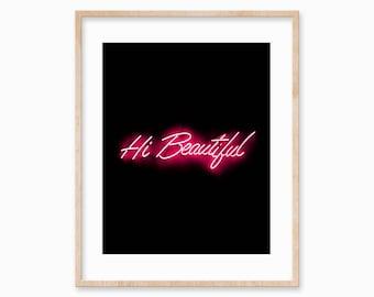 Fashion Print, Beautiful Print, Neon Lights Print, Beauty Print, You Are Beautiful, Hi Beautiful, Neon Lights, Fashion Wall Art, Pink Print