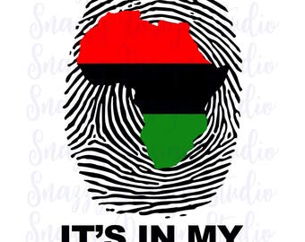 Thumbprint dna ~ Africa dna Map ~ African Map ~ Cutting File ~ Royalty in my dna ~ Black History ~ SVG,DXF,EPS ~ Cricut ~ Silhouette