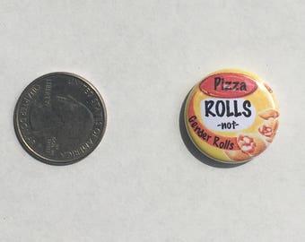 "Pizza Rolls Not Gender Rolls 1"" Pinback Button"