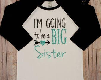 I'm Going to Be a Big Sister, Big sister Shirt, Big Sister Glitter Shirt, Big sister shirt, Sister Shirt, Sibling Shirt, Sister Shirt