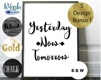 Yesterday, Now, Tomorrow, Motivational Quote Print, Bonus Offer, Blue Watercolor, Gold Typography, Download, Feather Wall Art, Inspiration