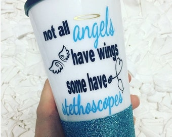RN coffee tumbler // Medical Professional // not all angels have wings // glitter coffee tumbler