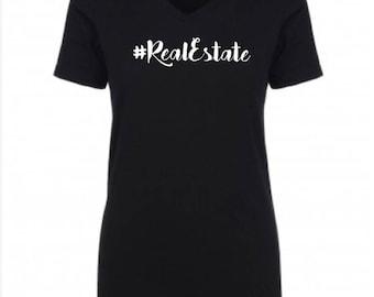 Fitted Hashtag Real Estate | Real Estate | Broker | Marketing | Promotional | Real Estate Shirt | V neck Tee Shirt