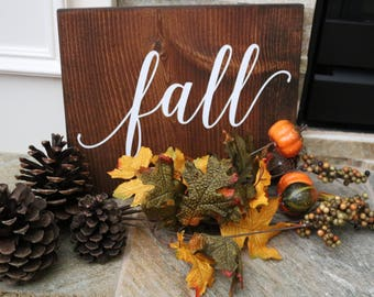 Fall Sign - Perfect for Your Fall Home Decor