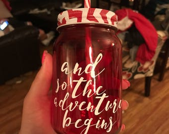 And So The Adventure Begins Mason Jar
