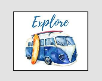 Explore, vw campervan, print, travel, poster, instant download, printable, VW campervan gifts, Campervan Prints, Campervan Picture