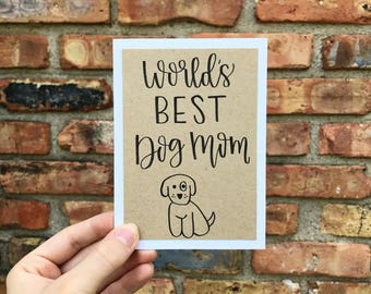 World's Best Dog Mom (or Dog Dad) Card - Handmade Rustic Calligraphy Card - Single Card
