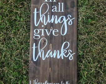 In all things give thanks Thessalonians, Scripture sign, wood sign, fall decor, thanksgiving sign, thanksgiving decor