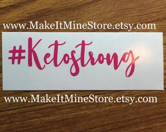 Keto Strong decal Pruvit shirt Pruvit decal Pruvit ketones keto business cards car keto decal #ketostrong #47 hot pink