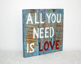 Wooden sign, Shabby Chic, all you need is love, wall painting, handmade, handpainted,.