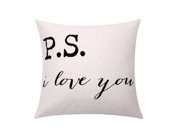 PS I love you quote pillow cover Valentines day gift throw pillow covers Letters decorative pillow case Words cushion cover Home decor 18x18