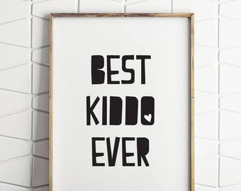 70% OFF SALE best kiddo ever, kids wall art, kids wall decor, black and white kids art, black and white kids decor