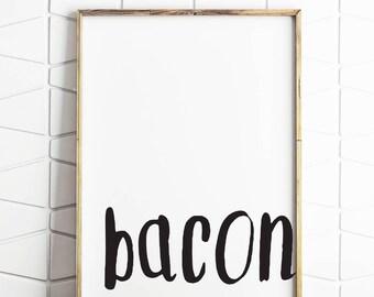 bacon wall art, bacon wall print, bacon printable, bacon download, bacon digital art, bacon instant poster, bacon kitchen art