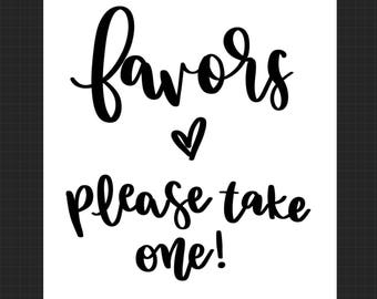 Favors Sign - Printable - Printable Wedding Favor Sign - Wedding Favors - Wedding Sign - I Do - Bride