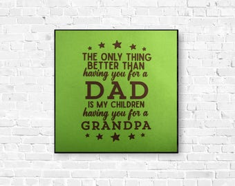 Grandfather Gift Wall Art - Grandpa Gift Wall Art - Grandparents Reveal Wall Art - Grandpa Dad Saying - Fathers Day Gift - Pregnancy Reveal