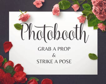 Photobooth Sign Photo Booth Grab A Prop Strike Pose