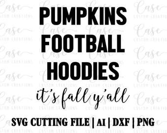 It's Fall Yall SVG Cutting File, Ai, Dxf and PNG | Instant Download | Cricut and Silhouette | Pumpkins | Football | Hoodies | Fall