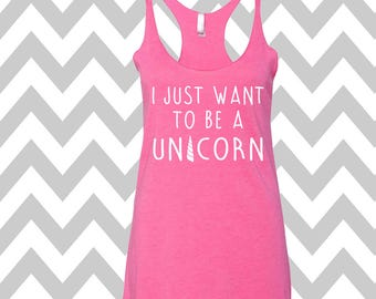 I Just Want To Be A Unicorn Tank Top Mom Unicorn Shirt Magical Tank Top Cute Gym Tank Top Funny Unicorn Shirt Unicorn Born Tank Top