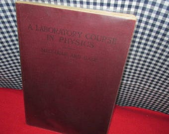 "Vintage Textbook ""A Laboratory Course in Physics for Secondary Schools"" by Millikan and Gale"