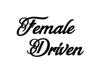 Female Driven Car Decal
