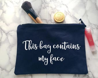This bag contains my face make up bag | Bridesmaid gift  | Birthday Present | Wash bag | Personalised gift