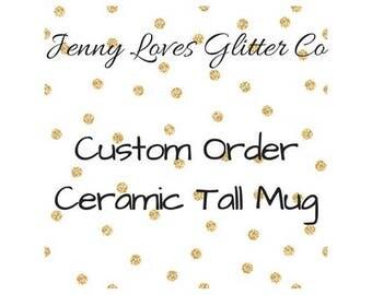 Custom glitter dipped 16 oz tall ceramic mug