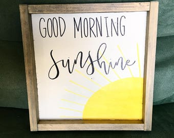 Good Morning Sunshine Hand Painted Sign with Wooden Frame