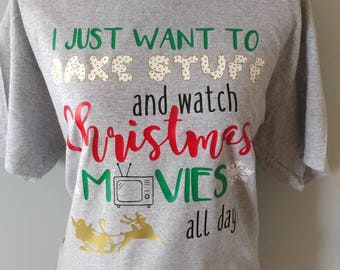 I Just Want to Bake Stuff and Watch Christmas Movies All Day!