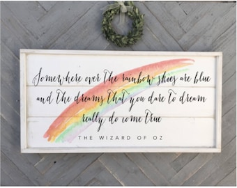 somewhere over the rainbow skies are blue, wizard of oz sign, framed shiplap