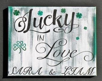 Irish Love Quotes Wedding Alluring Lucky In Love Irish Love Canvas Quote Sign Irish Valentine