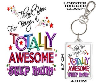 STEP MUM Gift KEYRING Thank You For Being Totally Awesome. Affordable Gift To Say Thank You To Someone Special In Your Life