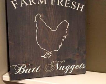 Farm Rustic Sign, Farm Fresh Butt Nuggets Wood Sign, Farmhouse Sign, Farm Decor, Kitchen Wood Sign, Farm Fresh Sign,