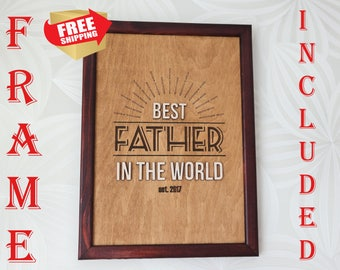 Father's Day Gift, Father Gift sign, Dad Sign Saying, Father's Day from Daughter, Father's Day from Son, Gift for Dad, Gift for Father