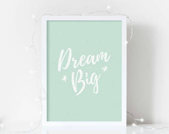 Nursery Print - Dream Big - Quote Print - Children's Room Art - Pastel Nursery - New Baby Gift - Nursery Decor - Children's Print