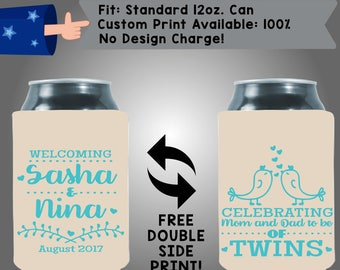 Welcoming Sasha & Nina Date Celebrating Mom and Dad to be of TWINS Collapsible Fabric Baby Shower Can Cooler Double Side Print (BS91)