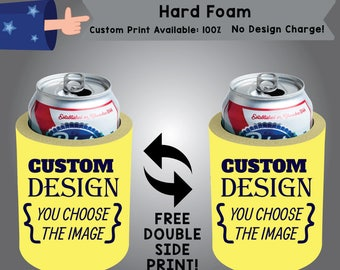100% Custom Hard Foam Can Cooler Double Side Print (HF custom-01) beer can party favor