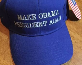 MAKE OBAMA PRESIDENT Again  hats