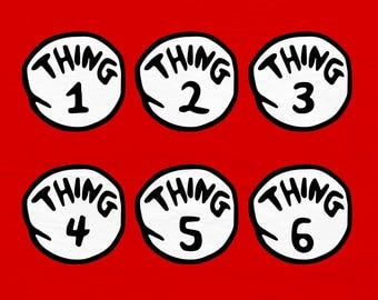 Thing 1 SVG, Thing 2 SVG, Thing 3, Thing 4, Thing 5, Thing 6, SVG Files, Cricut Cut Files, Silhouette Cut Files