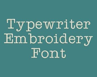 Machine Embroidery Font - Type It Again! Typewriter