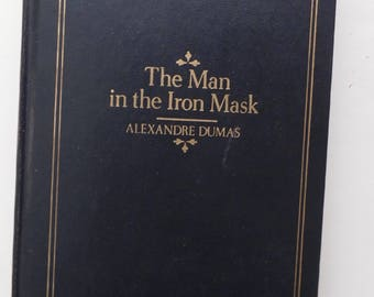 The Man in the Iron Mask by Alexandre Dumas 1980s Edition Classic Hardcover