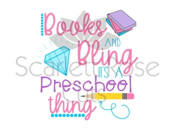Back to School SVG, Books and Bling Preschool thing, First day of school, SVG cut file for silhouette cameo and cricut