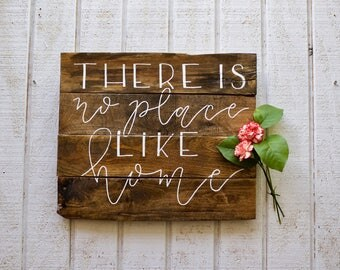 There Is No Place Like Home. There's No Place Like Home. Wizard Of Oz. Pallet Sign. Hand-lettered Rustic Sign. Home Sign. Farmhouse