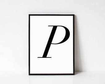 Scandinavian Printable Letter Print, Letter P, Black and White Typography Art