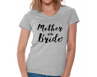 Mother Of The Bride V-neck Shirts for Women T shirts Tops Wedding Party Team Bride Bridesmaid Brides Mom
