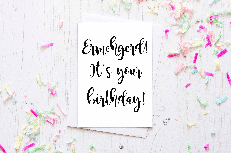 Funny Birthday Card Printable Birthday Card Ermehgerd Friend