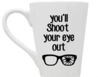 shoot/your/eye/out/christmas/movies/gift/coffee/wine/classic/mug/glass/cup/glasses/story