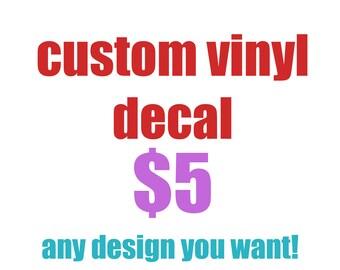 custom vinyl decal 5 in