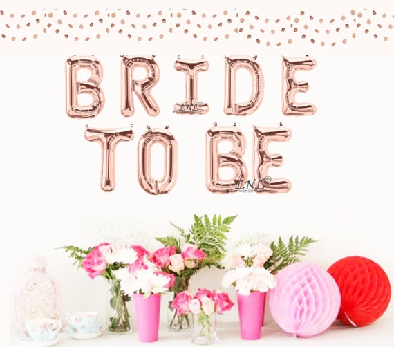 Bride To Be Rose Gold Balloon Bridal Shower Balloon 16 Inch