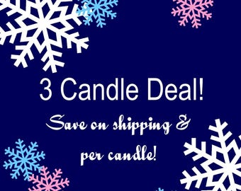 Pick any 3 Jar Candles and save two ways, lower shipping and per unit, your choice of candles, traditional wax blend