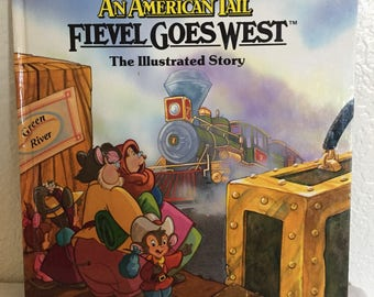 1991 An American Tail Feivel Goes West Hard cover book